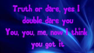 Marianas Trench Truth Or Dare - Lyrics