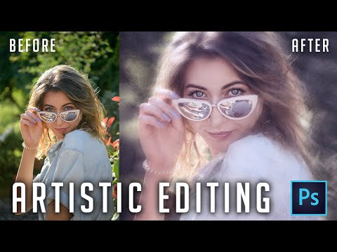 ARTISTIC PORTRAIT EDIT IN PHOTOSHOP - Techniques For Painterly Editing