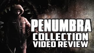 Penumbra Series PC Game Review