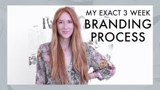 My Full 3 Week Branding Process