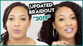 I'M BACK!!! Chit Chat Style - My Updated BRAIDOUT 2019!