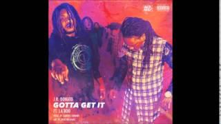 J.R. Donato Feat. La'Boo - Gotta Get It