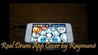 Real drum app cover by raymund ...