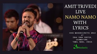 Namo Namo With Lyrics | Amit Trivedi | iWeedastic