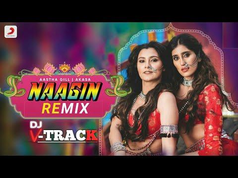 Naagin - Remix Video   Akasa & Aastha   Vayu   Puri   DJ Smitz x edit DJ V-TRACK