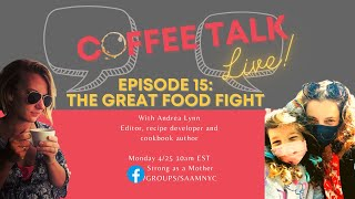 The Great Food Fight: How to get your kids to eat what you want them to
