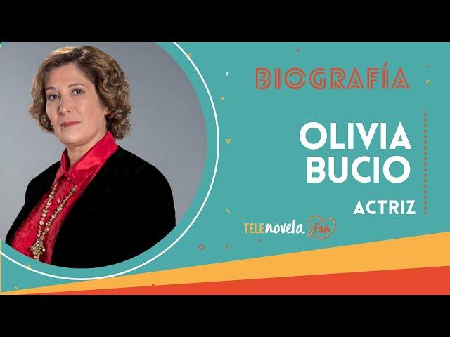 Biografía Olivia Bucio