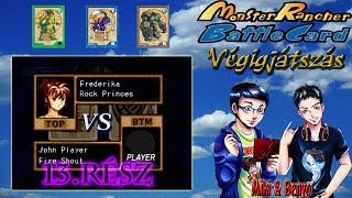 Monster Rancher Battle Card: Episode II (PS) Mikivel, 13. rész: A más kártyájával ékeskedő