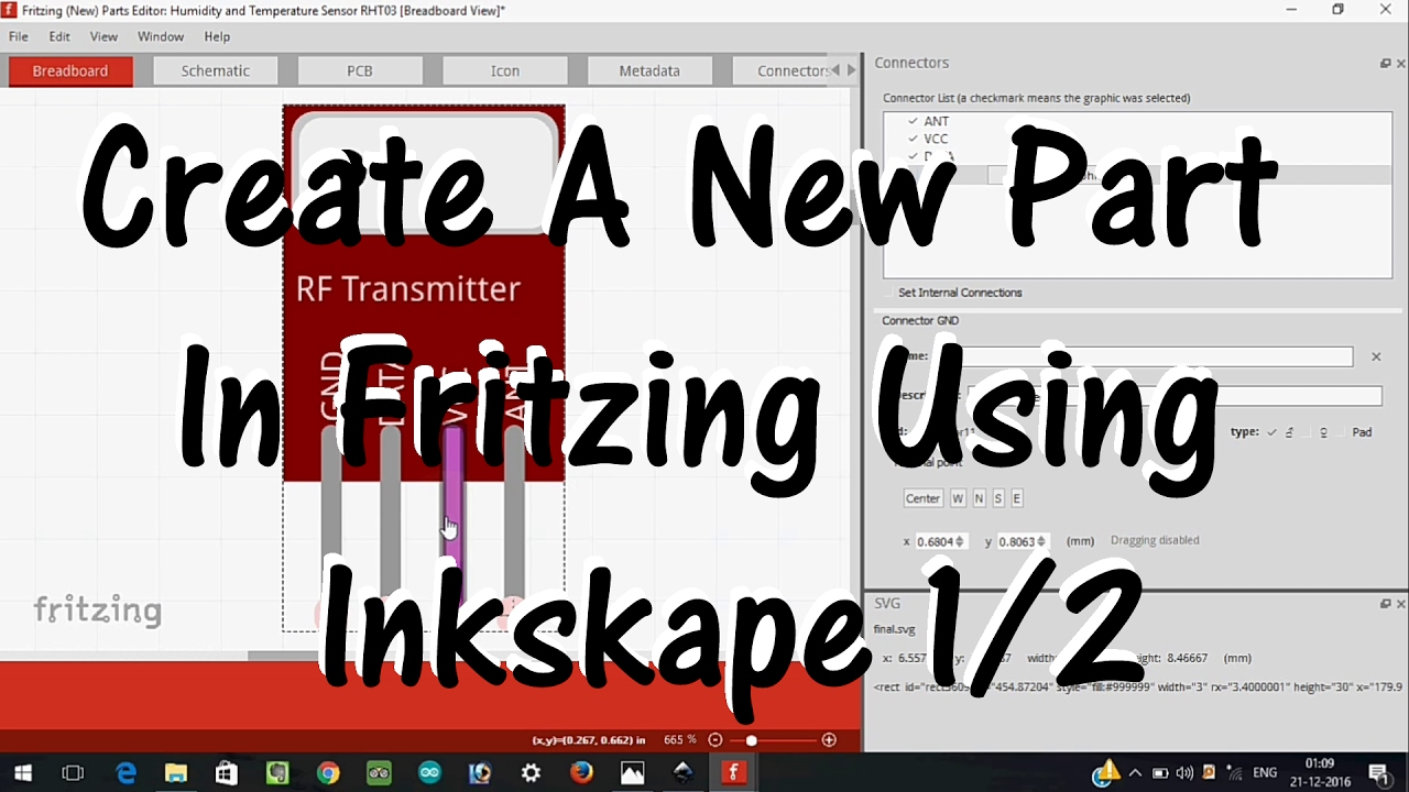 Create A New Part In Fritzing Using Inkskape Part 1