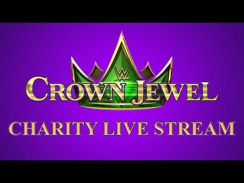 WWE Crown Jewel - Charity Live Stream & Reactions