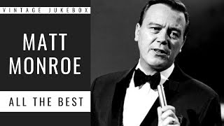 Matt Monro - All the Best (FULL ALBUM - BEST OF EASY LISTENING - BEST OF POP)