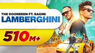 Lamberghini (Full ) | The Doorbeen Feat Ragini | Latest Punjabi Song 2018 | Speed Records