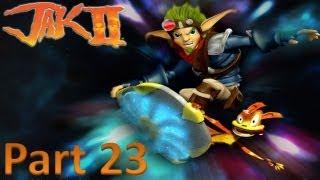 Jak II - Part 23: What