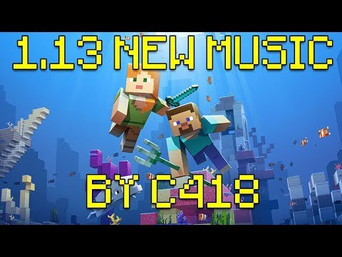 Minecraft 1.13 New Music By C418 (Axolotl, Dragon Fish, Shunjii) Update Aquatic