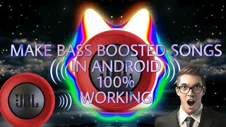 How to Bass Boost Any Songs And How to Save It. In Android[Without Root]