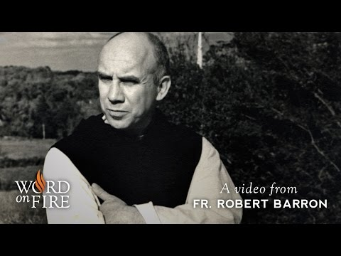 Bishop Barron on Thomas Merton, Spiritual Master
