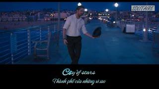 [Lyrics+Vietsub] City of Stars - Ryan Gosling & Emma Stone | La La Land Soundtrack (2016)