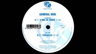 General Midi - Tentacled (Original Mix)
