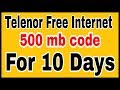 Telenor free internet 500mb code Free internet on Telenor 2017
