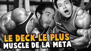 LE DECK LE PLUS MUSCLE DE LA META