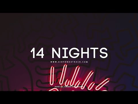 ''14 Nights'' - Bryson Tiller x Tory Lanez RnB [Type Beat] | Eibyondatrack