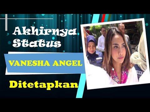 BERITA SELEBRITIS-KABAR TERBARU AKHIRNYA VANESSA ANGEL DITETAPKAN STATUSNYA-GOSIP ARTIS HARI INI