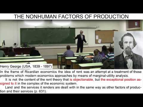 "Day 34 (video 3) - The Nonhuman Factors Of Production: The ""Land Factor"""