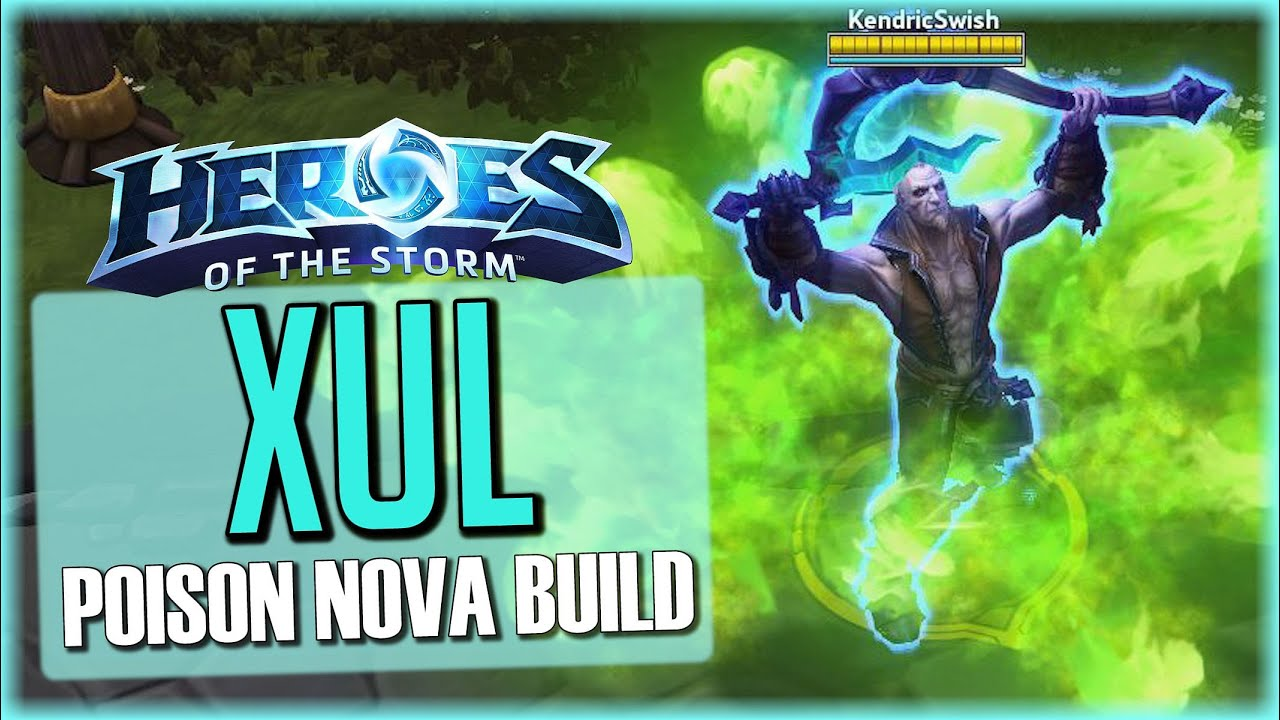 Heroes Of The Storm Xul Gameplay Poison Nova Build Hero League Youtube Top builds, runes, skill orders for rell based on the millions of matches we analyze daily. youtube