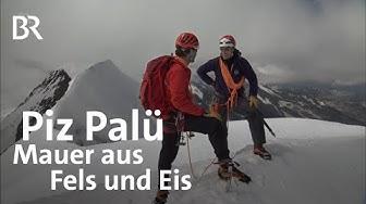 Piz Palü, die Mauer aus Fels und Eis | Bergauf-Bergab | Doku | BR