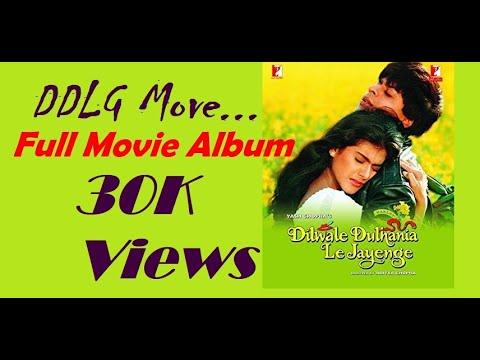 Dilwale Dulhania Le Jayenge 1995 Ddlg Hindi Movie Full Album Song Evergreen Hindi Song