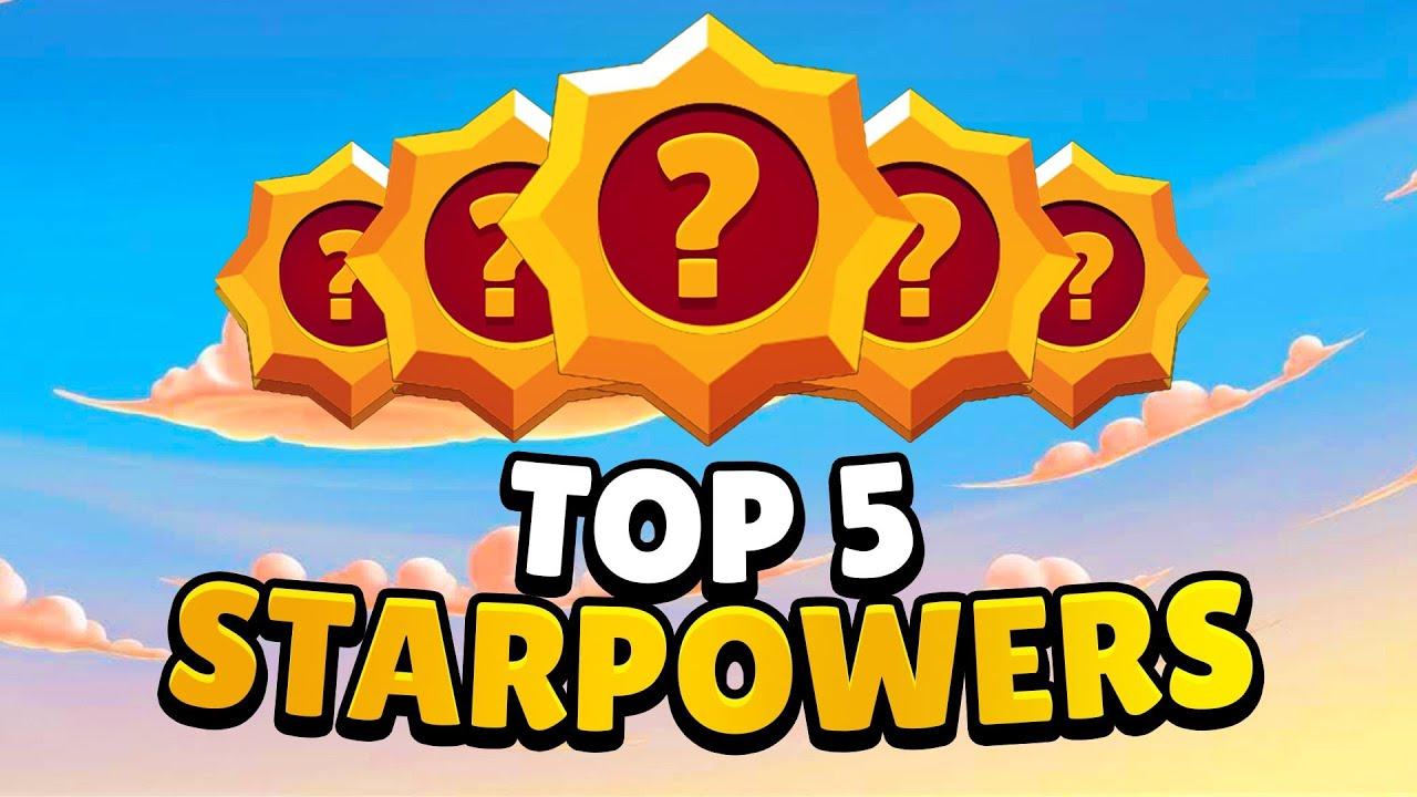 THE *BEST* 5 STARPOWERS IN BRAWL STARS [JULY 2020]