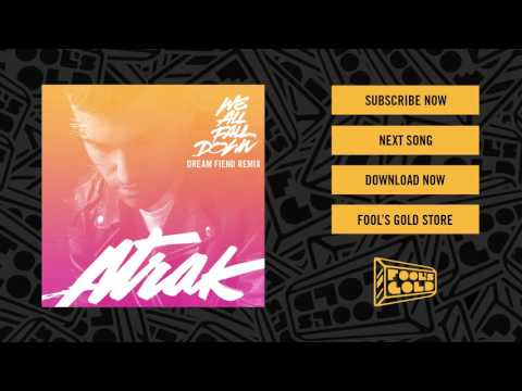 A-Trak - We All Fall Down Feat. Jamie Lidell (Dream Fiend Remix)