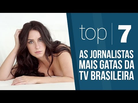 As jornalistas mais gatas da TV brasileira