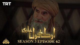 Ertugrul Ghazi Urdu  Episode 62 Season 3