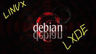 Linux Debian LXDE ( обзор операционной системы )