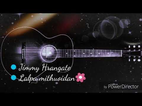Jimmy Hrangate/Lalpa Mithouidan/soundtrack