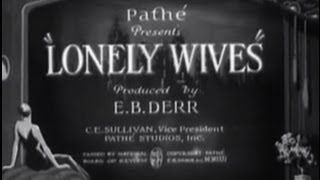 Lonely Wives (1931) [Comedy]