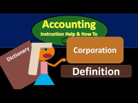 Corporation Definition - What is Corporation?