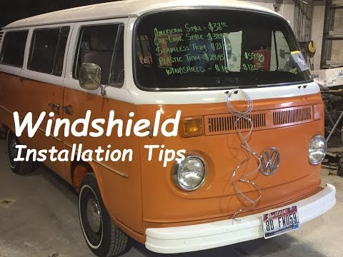 Volkswagen Bay Window Bus Windshield Installation Tips.  VW Bus.