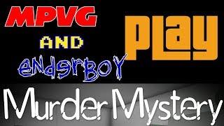 MPVG - EnderBoy jouer Roblox: Murder Mystery