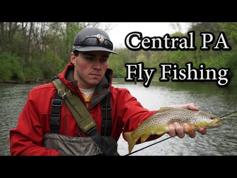 CENTRAL PENNSYLVANIA FLY FISHING FOR TROUT