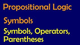 Propositional Logic: PL Symbols