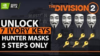 How To Get 7 Ivory Keys & Hunters Masks In 5 Easy Steps | Division 2 | Spectre Mask