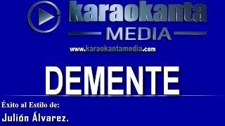 Karaokanta - Julión Álvarez - Demente