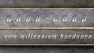 "Best of Hardcore ""New Millennium Hardcore 2000 - 2009 Mix"""