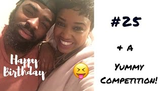 25th BIRTHDAY WEEK & A PALATABLE COMPETITION| LoTEA Vlogs#1