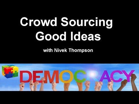 Crowd Sourcing Good Ideas