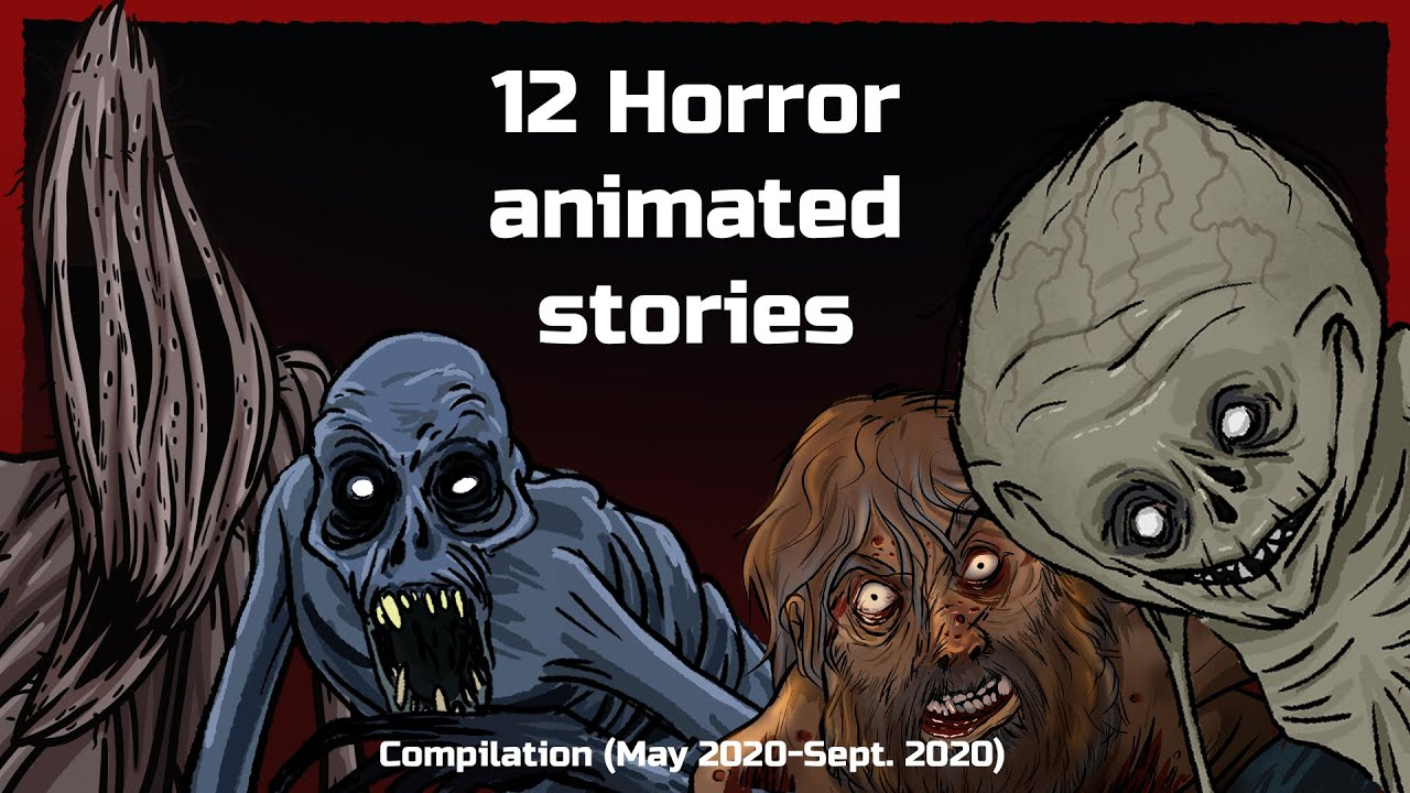 Huge compilation of 12 horror animated stories (Creepy animations)