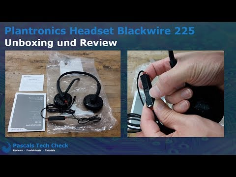 Plantronics Headset Blackwire 225 || Unboxing, Review und Test