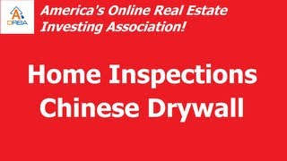 Home Inspections - The Scourge of Chinese Drywall MUST SEE!